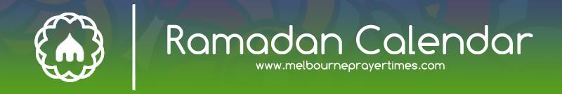 Melbourne Ramadan Calendar 2018